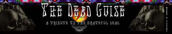 The Dead Guise - a tribute to the Grateful Dead
